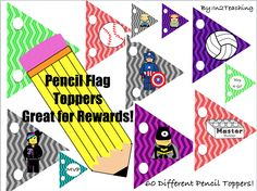 Pencil Toppers to add a little flare or to remind students to keep their pencils!