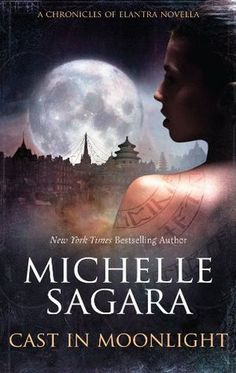 Cast in Moonlight ~ Michelle Sagara West | Silk Screen Views ~ Soo