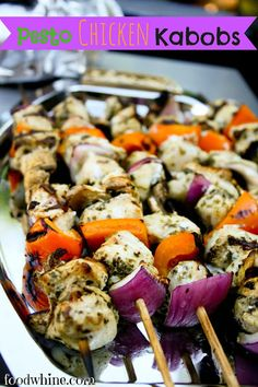 Food and Whine: Pesto Chicken Kabobs