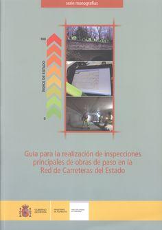 Guía para la realización de inspecciones principales de obras de paso en la Red de Carreteras del Estado /    Navareño, Álvaro (2012)