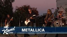 Jimmy Kimmel Live, Metallica, Music Videos, Blues, Songs, Concert, Youtube, Movie Posters, Film Poster
