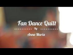 Fan dance quilt by Anna Horner.