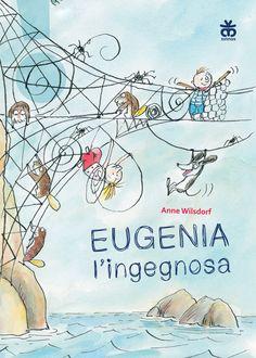 """EUGENIA L'INGEGNOSA - da 6 anni -romanzo breve di Anne Wilsdorf, riccamente illustrato a colori e impaginato con la font """"leggimiprima"""" (studiata per chi ha difficoltà di lettura), è una storia dove la curiosità diventa motore del cambiamento e dove i bambini sfidano le incrollabili certezze del mondo adulto, proprio come accade nella migliore letteratura per l'infanzia, che osserva la realtà dal basso insegnandoci a re-inventarla.    Eugenia e il suo fratellino Nicola, che abitano…"""