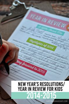 New Year's Resolutions and Year in Review for Kids - fill in the blanks and keep fort the future www.thirtyhandmadedays.com