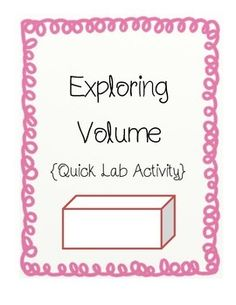 This quick activity gives students the opportunity to explore volume using manipulatives.   5.MD.C.3, 5.MD.C.3a, 5.MD.C.3b