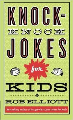 Knock-Knock Jokes for Kids: Rob Elliott: 9780800788223: AmazonSmile: Books