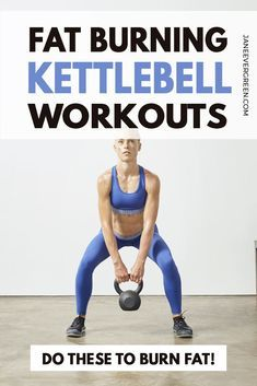 5 Best Kettlebell Workouts to BURN FAT fast