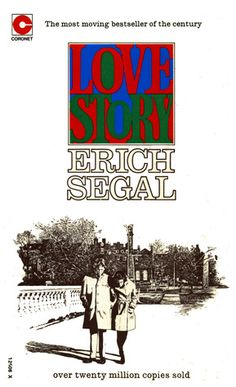 """""""Love Story"""" by Erich Segal. It'll leave you bawling. It's just beautiful."""