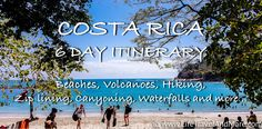 Planning a trip to Costa Rica? Checkout the 6 days itinerary which includes volcanoes, hiking, zip-lining, canyoning, waterfalls and more...