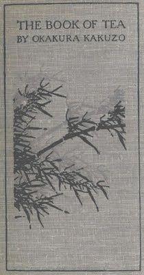 The book of tea - Okakura, Kakuzo, 1862-1913 The cup of humanity.--The schools of tea.--Taoism and Zennism.--The tea-room.--Art appreciation.--Flowers.--Tea-masters Keywords: Tea; Japanese tea ceremony; Japan -- Social life and customs