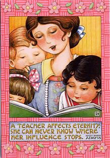 A teacher affects eternity; she can never know where her influence stops. ~ Chrissey ~