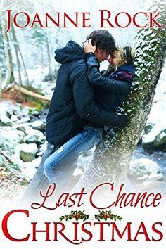 Last Chance Christmas by Joanne Rock http://www.amazon.com/dp/B017CFC6E8/ref=cm_sw_r_pi_dp_TZLqwb191FY8S