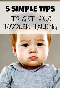 Five expert parenting tricks and tips to get your baby to start talking--but be prepared - once they start, there's no going back!