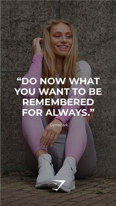 """""""Do now what you want to be remembered for always."""" - Gymshark. Save this to your motivational board for a reminder! #Gymshark #Quotes #Motivational #Inspiration #Motivate #Phrases #Inspire #Fitness #FitnessQuotes #MotivationalQuotes #Positivity #Routine #HealthyMindset #Productive #Dreams #Planning #LifeGoals Motivational Board, Inspirational Quotes, Sport Inspiration, Now What, Always Be, Life Goals, Motivationalquotes, Routine, Muscle"""