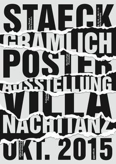 Плакат Рванная бумага Постер Klaus Staeck and Götz Gramlich (gggrafik) poster exhibition at Villa Nachttanz, 2015 Typo Poster, Typographic Poster, Poster Layout, Poster Text, 3d Typography, Design Graphique, Art Graphique, Graphic Design Posters, Graphic Design Inspiration