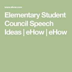 Elementary School Student Council Speech Examples  For The