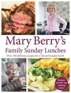 Mary Berry's latest book celebrates the Sunday lunch. With over 150 delicious new recipes, the queen of home cooking shows you how to roast the perfect joint, bake the most scrumptious pudding and pre