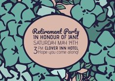 Edit this really cool template for a retirement party invitation. This can be easily edited in Design Wizard. A colourful background showing illustrations of green flowers and a beige text box to display details on the party. Retirement Party Invitations, Retirement Parties, Green Flowers, Invitation Templates, Colorful Backgrounds, Beige, Display, Illustrations, Box