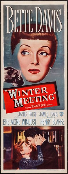 Winter Meeting (1948) Stars: Bette Davis, Janis Paige, Jim Davis, John Hoyt, Florence Bates, Walter Baldwin ~ Director: Bretaigne Windust