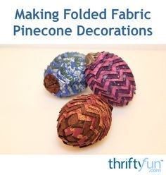This is a guide about making folded fabric pinecone decorations. A fun way to use up fabric scrapes can be making these faux pine cones to add to a wreath or other holiday decorations. Folded Fabric Ornaments, Quilted Christmas Ornaments, Pinecone Ornaments, Christmas Love, Christmas Crafts, Christmas Ideas, Christmas Material, Frugal Christmas, Homemade Ornaments