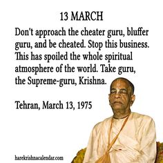 13 March  For full quote go to: http://harekrishnaquotes.com/13-march/  Subscribe to Hare Krishna Quotes: http://harekrishnaquotes.com/subscribe/