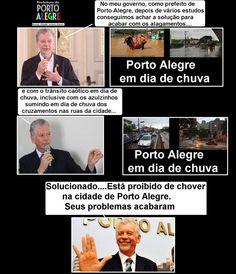 Diário de um Gaúcho Grosso: PREFEITURA DE PORTO ALEGRE E A CHUVA