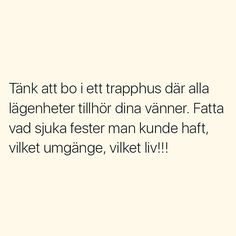 😩😩ge mig please Swedish Quotes, Imagination Quotes, Qoutes, Funny Quotes, Best Quotes Ever, Teen Posts, Try Not To Laugh, Motivational Words, True Words