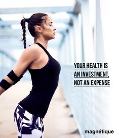 YOUR HEALTH IS AN INVESTMENT, NOT AN EXPENSE. http://magnetiquehealth.com #motivation #success #inspiration #inspirational #love #fitness #lifestyle #successful #quoteoftheday #beauty #BeautyBlogger #skincare #haircare