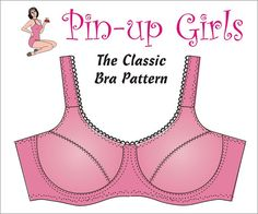 The CLASSIC Bra PATTERN  A Pin Up Girls by BraMakingSupplies, $20.00