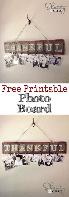 Fall Decor: DIY Thankful Photo Board with FREE Printable letters... So sweet! LOVE it! Fun gift idea too