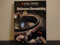black decker home improvement library bathroom remodeling hardcover book - Bathroom Remodeling Books