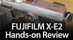 Fujifilm X-E2 Review