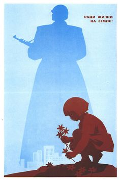 A Soviet Era Russian anti-war poster.