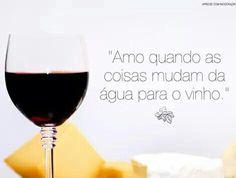 #Vinho & #Mudança ♡