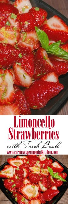 Fresh strawberries and basil macerated with Italian Limoncello is a grown up, refreshing summertime dessert. Try adding this to your favorite ice cream!