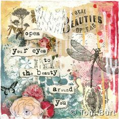 open your eyes to the beauty around you - A whimsical mixed media art piece featuring nature in all it's glory! Dragonfly artwork, French inspired, Parisian, vintage papers.