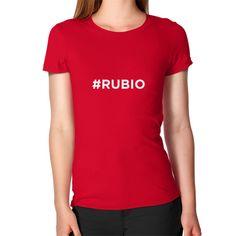 #Rubio for President Women's T-Shirt