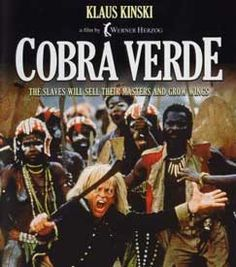 Cobra Verde, 1987  directed by Werner Herzog, starring Klaus Kinski at the peak of batshit craziness. The best movie ever made about slavery and the corruption of the soul. Also extraordinary scenes in Elmina and recreation of the empire of Dahomey. If you get the movie, make sure to listen to Herzog's commentary.