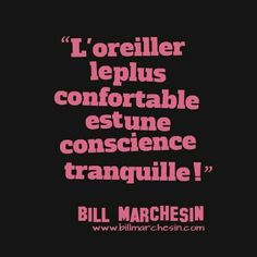 l'oreiller le plus confortable. the best pillow is a clean conscience. French Words, French Quotes, Positive Mind, Positive Attitude, More Than Words, Some Words, Words Quotes, Sayings, Deep Quotes