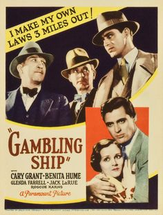 (1933) A Chicago gambler (Cary Grant) meets a floating-casino owner's mistress (Benita Hume) on a train to Los Angeles.
