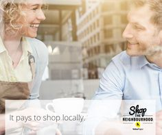 Take the pledge, participate in Shop The Neighbourhood.