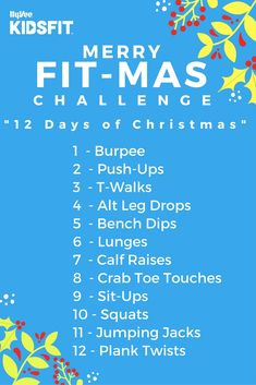 """Take the Hy-Vee KidsFit Merry Fit-Mas Challenge! Do the assigned exercise to the Days of Christmas"""" song! Time yourself, then challenge a friend! Lunges, Squats, Days Of Christmas Song, Calf Raises, Song Time, Jumping Jacks, Do It Right, Thing 1 Thing 2, Push Up"""