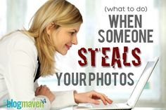 What to do when someone steals your blog photos | The Blog Maven