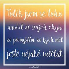 Nejde o to, nedělat žádné chyby, ale vždy se z nich poučit a pokračovat v cestě. ☕️ #sloktepo #motivacni #hrnky #miluji #kafe #citaty #inspirace #darek #originalgift #domov #stesti #laska #dobranalada #dokonalost #mujzivot #mojevolba #mujsen #czech #czechgirl #czechboy #prague