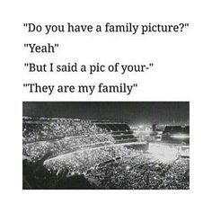 All of the Beliebers are my family