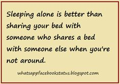Whatsapp Facebook Status Quotes: Cheating bed sharing Whastapp Facebook Status in one line