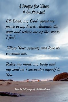 A Prayer for When I Am Stressed ~ Feeling stressed and overwhelmed by all that life has to offer today? Take a moment to go to God in prayer to ask for relief from anxiety and stress. You can say this prayer in the morning, evening or throughout the day to bring peace and serenity. [...]