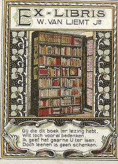 Ex libris of W. van Liemt Jr.(dutch) A Haarlemer that was active in the resistance and wrote ' Haarlems people's recovery ' . From a dutch library blog