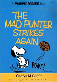 The Mad Punter Strikes Again - A Peanuts Parade Book 7
