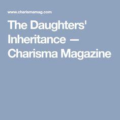 The Daughters' Inheritance — Charisma Magazine